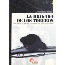 La Brigada de los Toreros:...