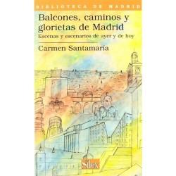 Balcones, caminos y...