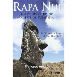 Rapa Nui: un mundo perdido...