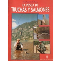 La pesca de truchas y...