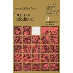 La prosa medieval (Joaquín...