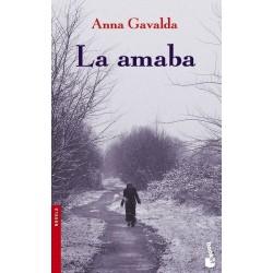La amaba (Anna Gavalda)...