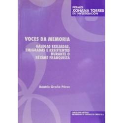 Voces da memoria: galegas...