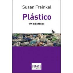 Plástico: un idilio tóxico...