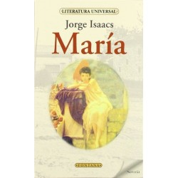 María (Jorge Isaacs)...