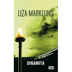 Dinamita (Liza Marklund)...