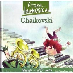 Érase la música: Chaikovski...