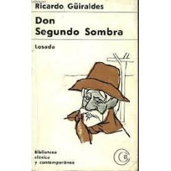 Don Segundo Sombra (Ricardo...