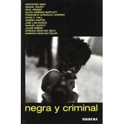 Negra y criminal (Mercedes...