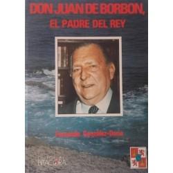 Don Juan de Borbón: el...