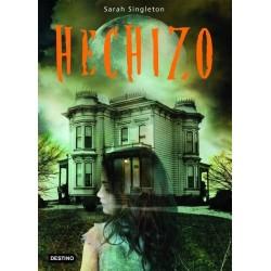 Hechizo (Sarah Singleton)...