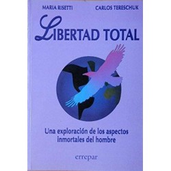 Libertad total. Una...