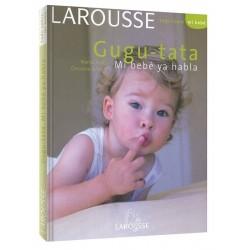 Gugu-tata: mi bebé ya habla...