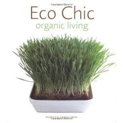 Eco Chic organic living...