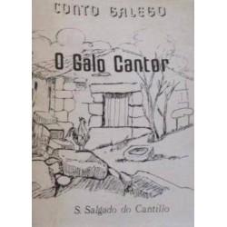 O Galo Cantor. Conto Galego...