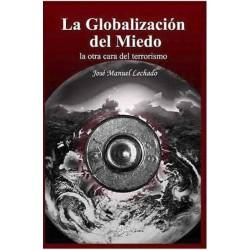 La globalización del miedo....
