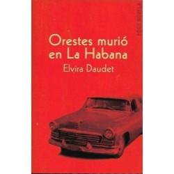 Orestes murió en La Habana...