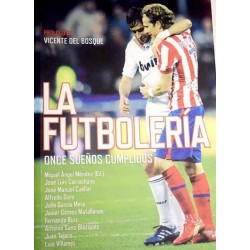 La futbolería: once sueños...