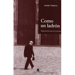 Como un ladrón (André...