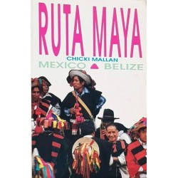 Ruta Maya: Mexico - Belize...
