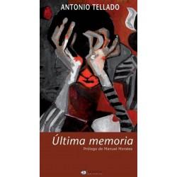 Última memoria (Antonio...
