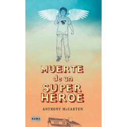 Muerte de un super héroe...