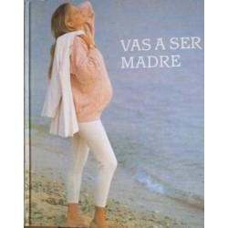Vas a ser madre (VVAA)...