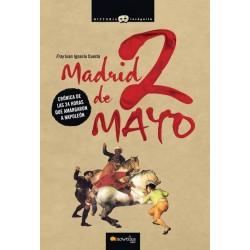 Madrid, 2 de Mayo: crónicas...