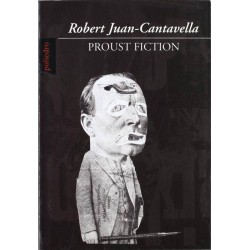 Proust Fiction (Robert...