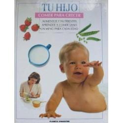 Tu hijo 02: Comer para...