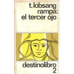 El tercer ojo (T. Lobsang...