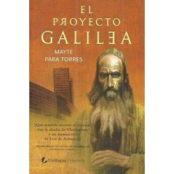 El proyecto Galilea (Mayte...