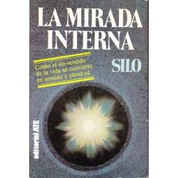 La mirada interna (Silo)...