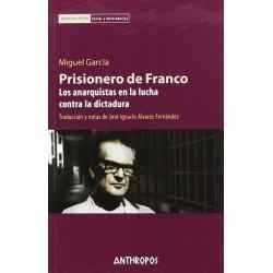 Prisionero de Franco. Los...