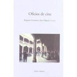 Oficios de cine (Begoña...