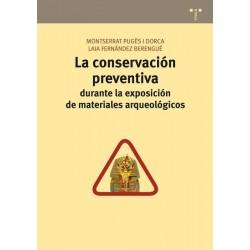 La conservación preventiva...
