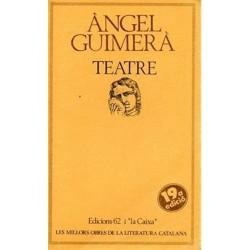 Teatre (Angel Guimerá)...