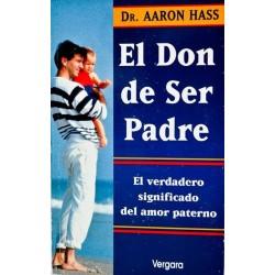 El don de ser padre: el...