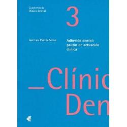 Adhesión dental: pautas de...