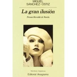 La gran ilusión (Miguel...