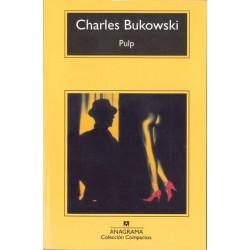 Pulp (Charles Bukowski)...