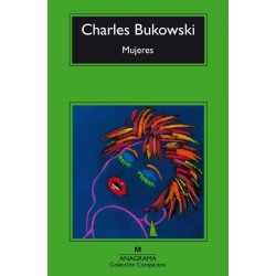 Mujeres (Charles Bukowski)...