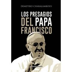 Los presagios del Papa...