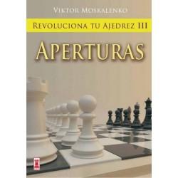 Revoluciona tu ajedrez 3:...
