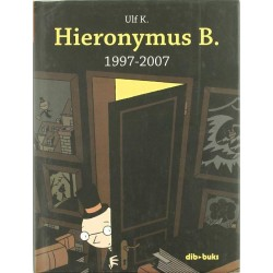 Hieronymus B. 1997-2007...