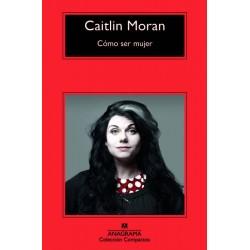 Como ser mujer (Caitlin...