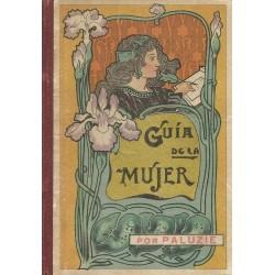 Guía de la mujer (Faustino...