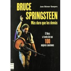 Bruce Springteen, más duro...