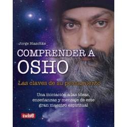 Comprender a Osho: las...