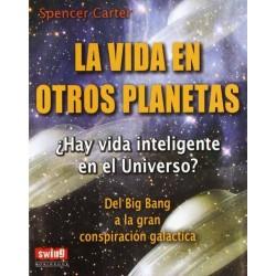 La vida en otros planetas...